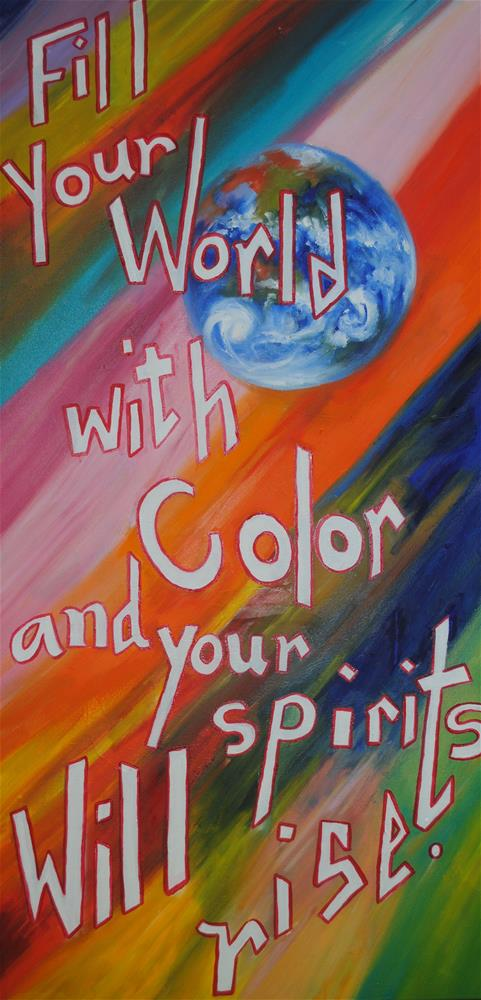 """My Motto"" original fine art by Nan Perry"