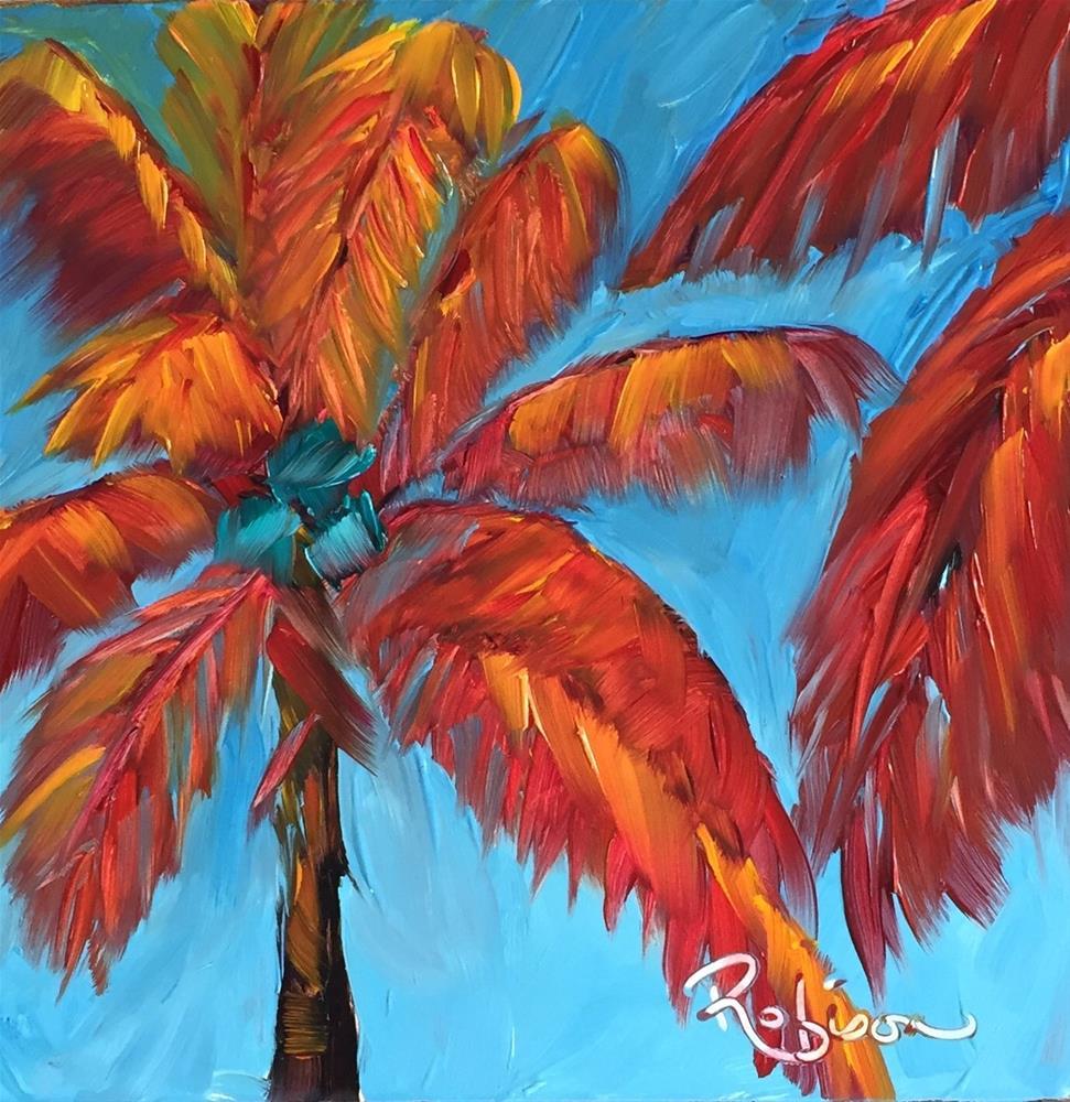 """Crazy Palms"" original fine art by Renee Robison"