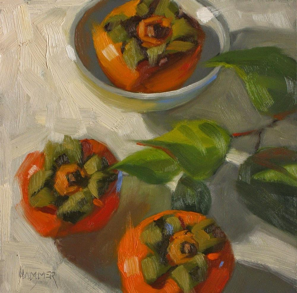 """Three persimmons  6 x 6  oil"" original fine art by Claudia Hammer"