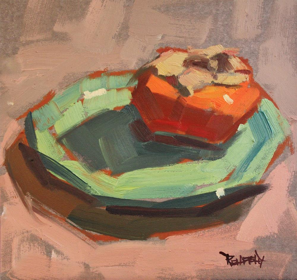 """Green Plate and Persimmon"" original fine art by Cathleen Rehfeld"