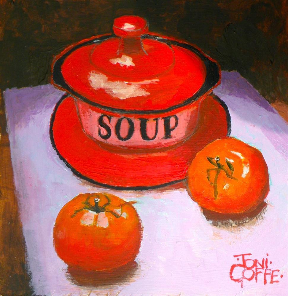 """Tomato Soup"" original fine art by Toni Goffe"