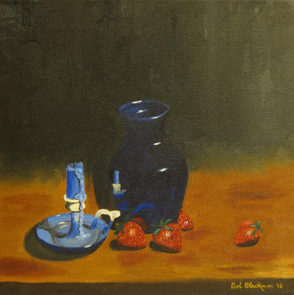 """Strawberries by Candlelight"" original fine art by Bob Blackmon"