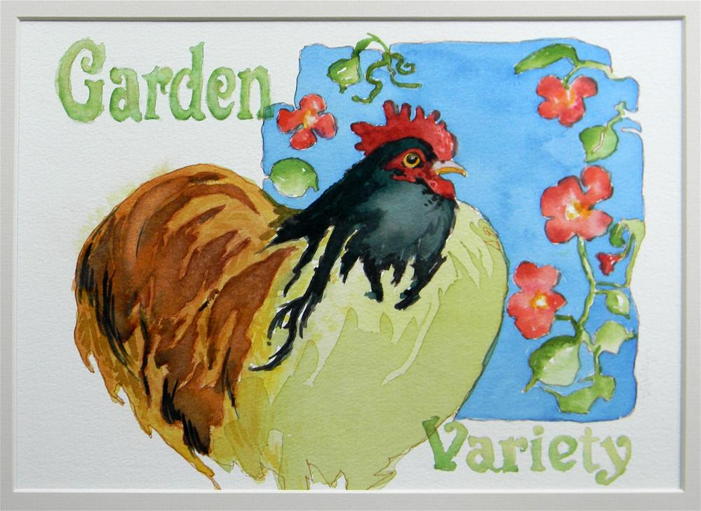 """Garden Variety Chicken"" original fine art by De Selby"