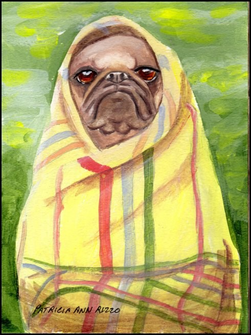 """Yoda?...No, Its a Pug :-)"" original fine art by Patricia Ann Rizzo"