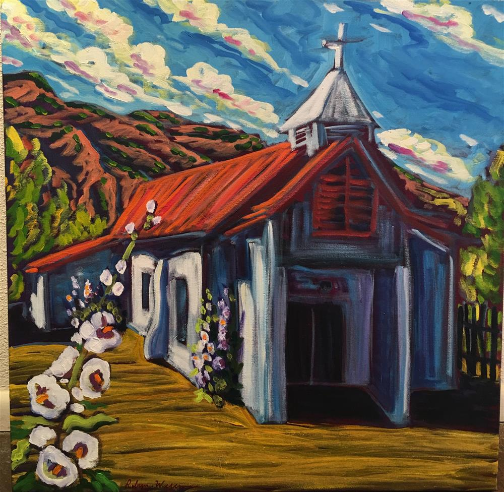 """Pilar church with early summer hollyhocks"" original fine art by Robyn Wellman"