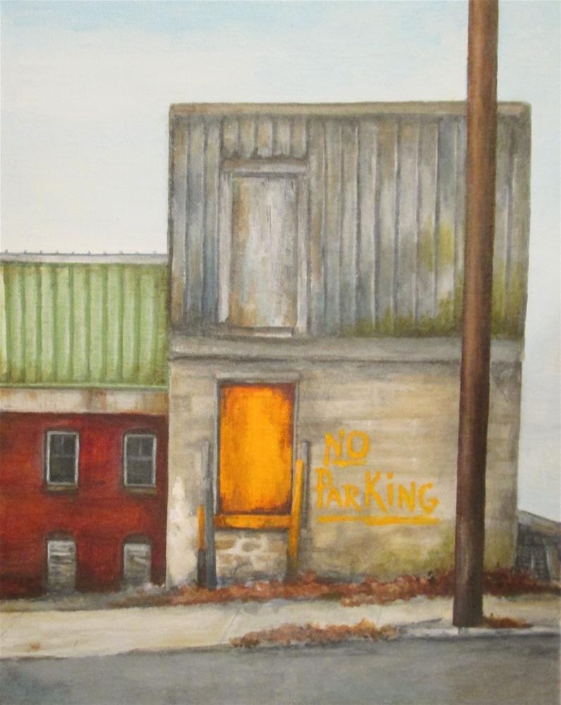 """""""No Parking"""" original fine art by Debbie Shirley"""