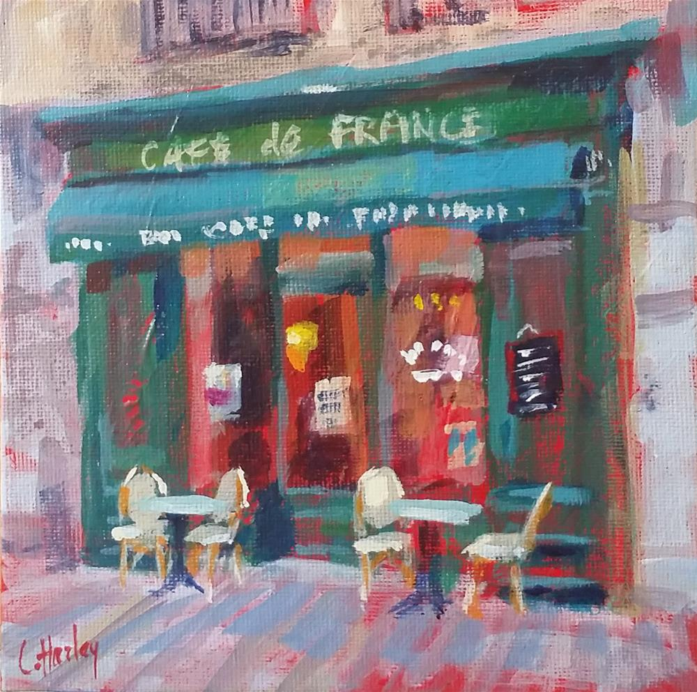 """Café de France"" original fine art by Catherine Harley"