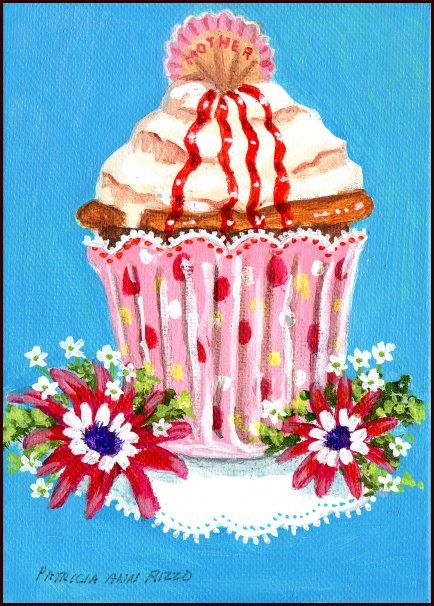 """A Cupcake for Mom"" original fine art by Patricia Ann Rizzo"