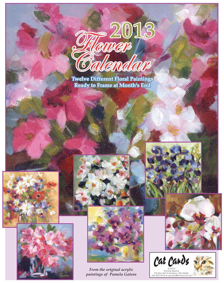 """2013 Flower Calendar"" original fine art by Pamela Gatens"