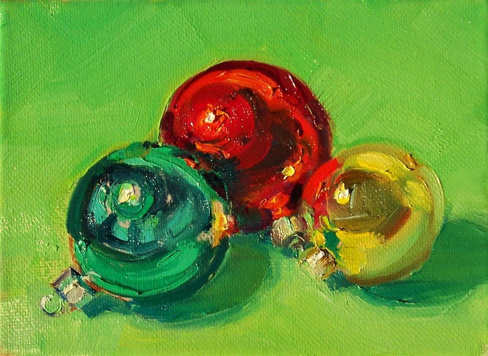 """3 New Ornaments,still life,oil on canvas,5x7,price$200"" original fine art by Joy Olney"