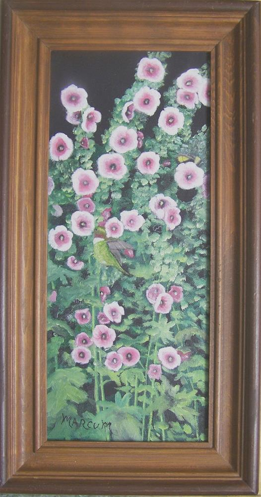 """Hollyhocks and Hummer"" original fine art by John Marcum"