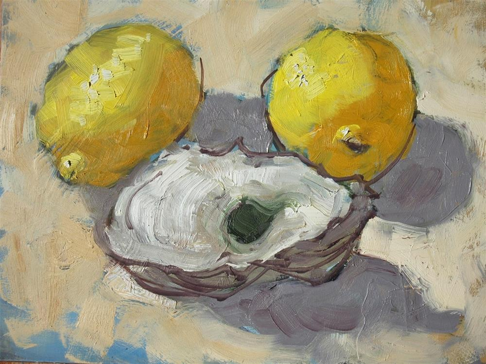 """Lemons and Oyster Shell"" original fine art by Rick Nilson"