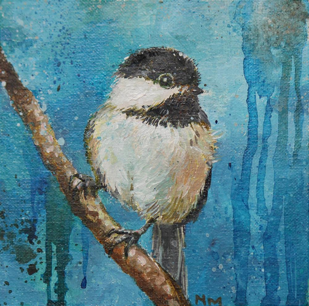 """Chickadee"" original fine art by Neringa Maxwell"