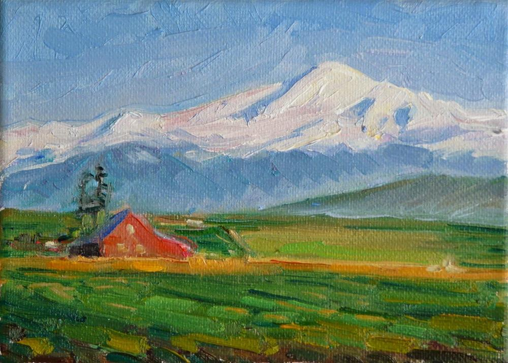 """Farm under Mount Baker,landscape,oil on canvas,5x7,price$175"" original fine art by Joy Olney"