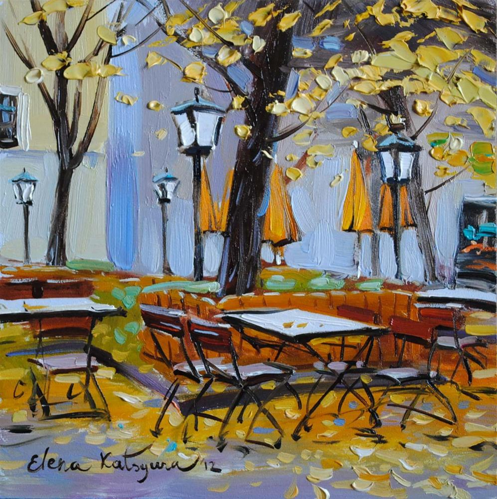 """Autumn Cafe"" original fine art by Elena Katsyura"