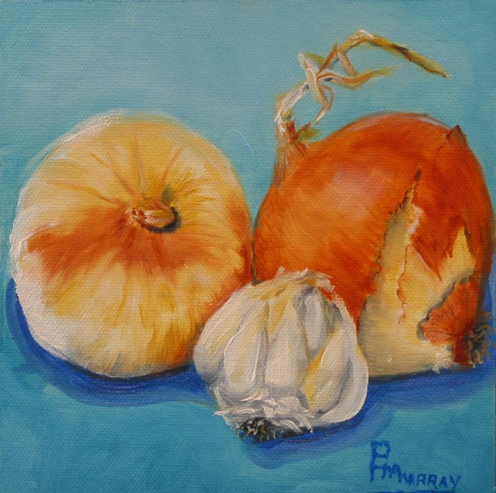 """Onions & Garlic"" original fine art by Patricia Murray"