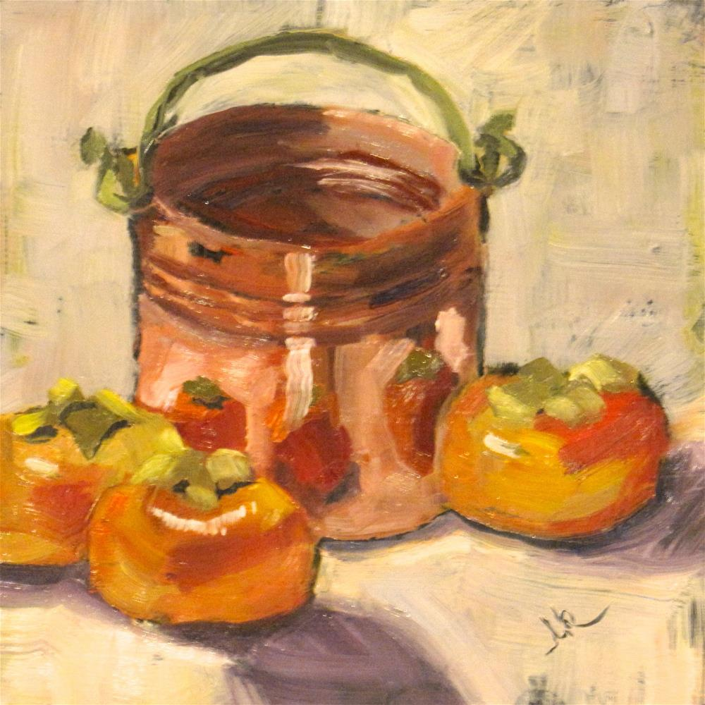 """""""Copper Pail and Persimmons"""" original fine art by Louise Kubista"""