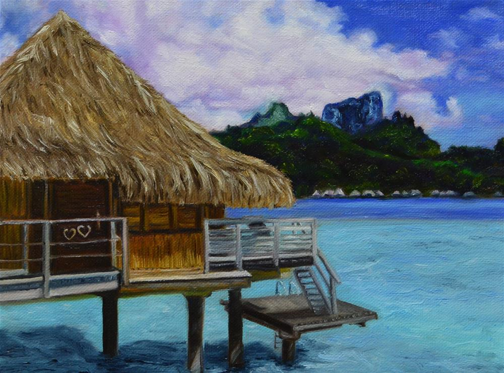"""Bora bora vacation memory"" original fine art by Sun Sohovich"