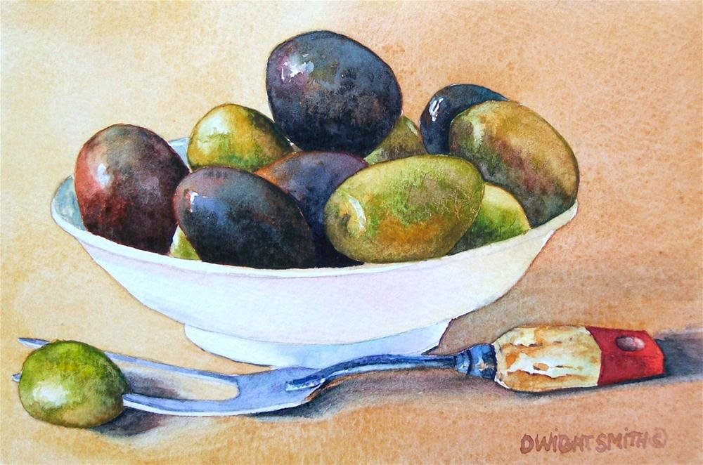 """"""" OLIVES WITH OLD FORK """" original fine art by Dwight Smith"""