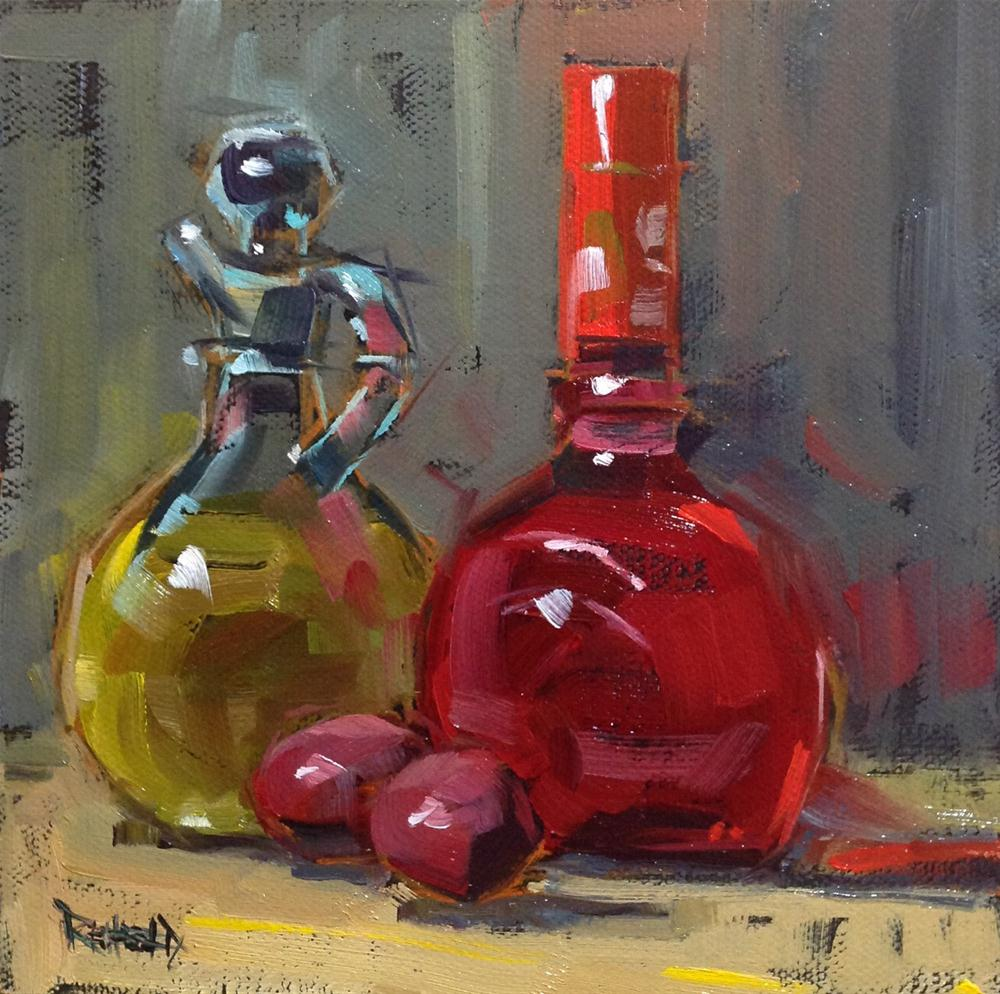 """Red Wine Vinegar and Olive Oil"" original fine art by Cathleen Rehfeld"