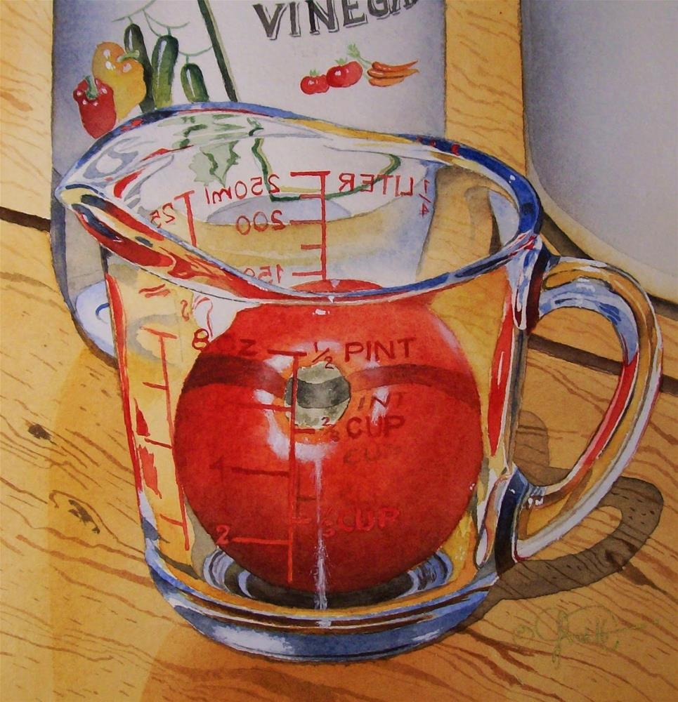 """Measuring Cup with Tomato"" original fine art by Jacqueline Gnott, TWSA, WHS"