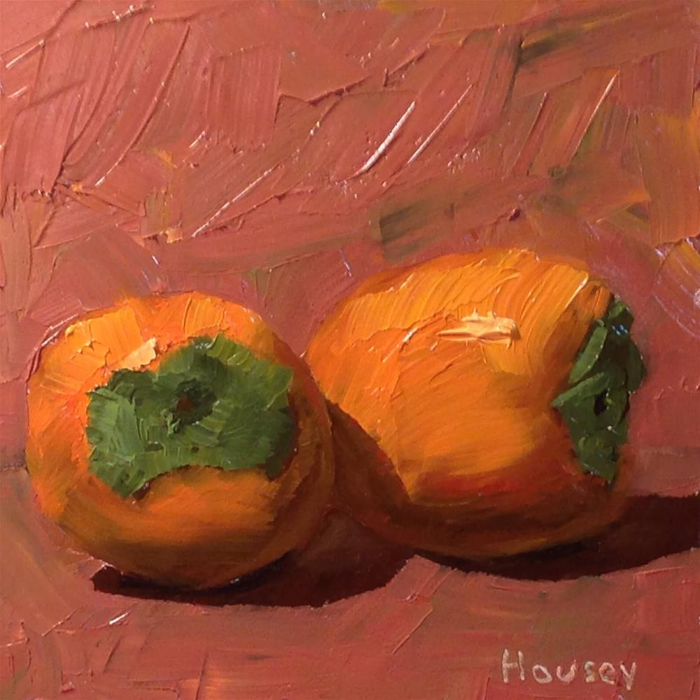 """Persimmons"" original fine art by Bruce Housey"