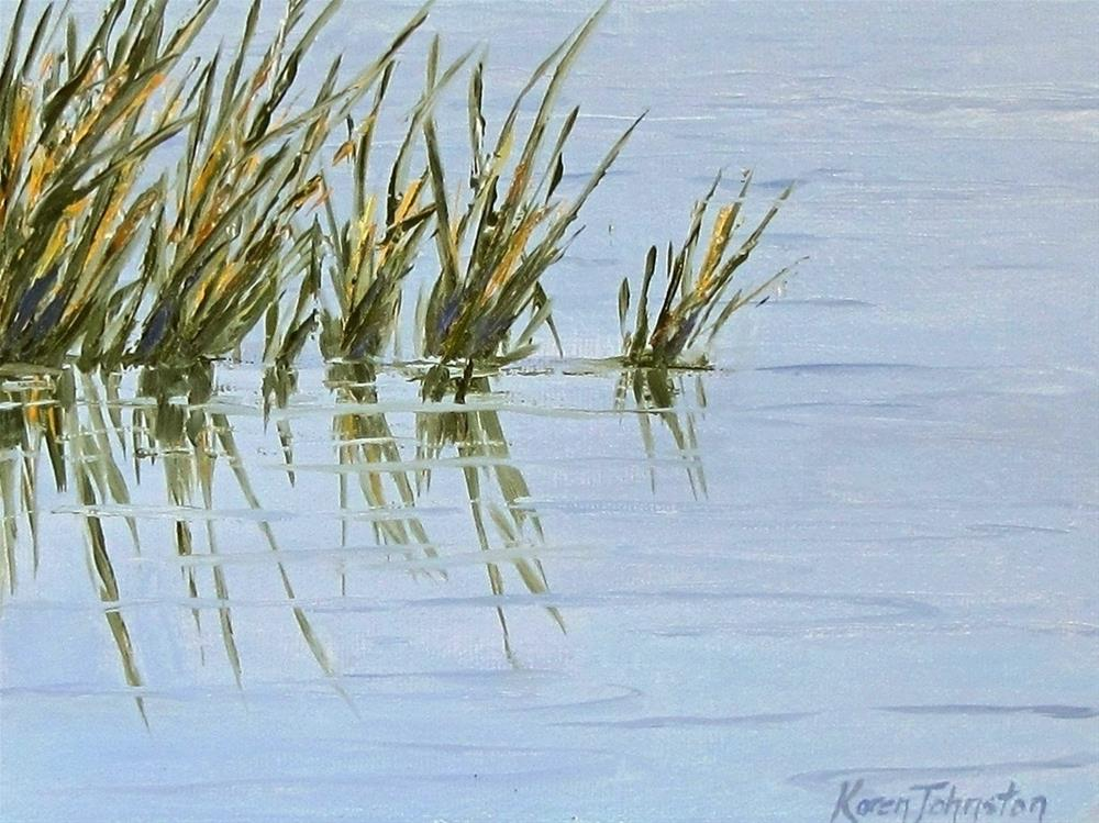 """Reed Reflections"" original fine art by Karen Johnston"
