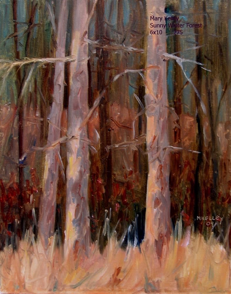 """Sunny Winter Forest"" original fine art by Mary  Kelley"