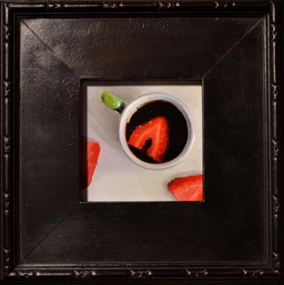 """""""Strawberry Espresso #2"""" original fine art by Brian Burt"""