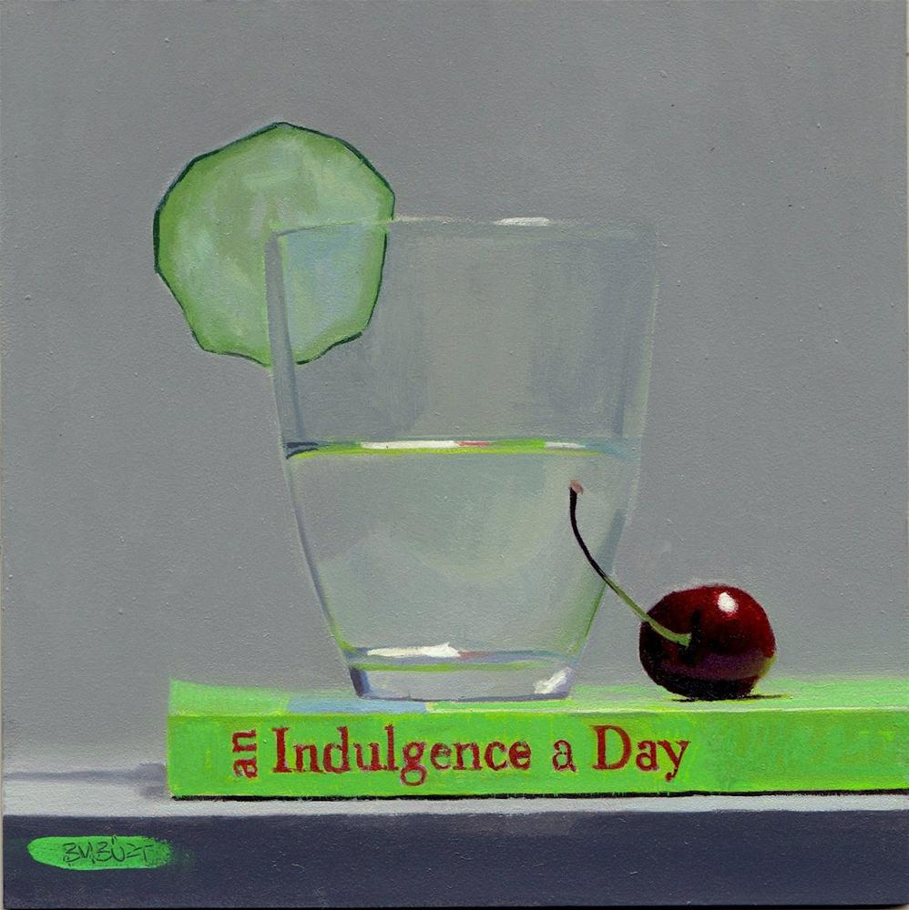 """#280 Indulgence"" original fine art by Brian Burt"