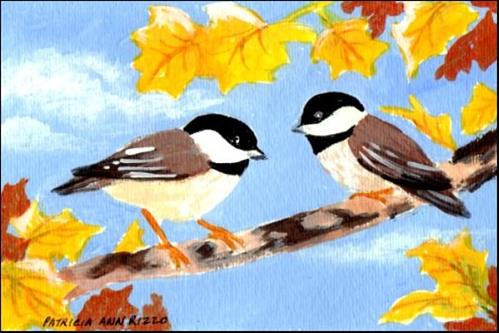"""Chickadees in Autumn"" original fine art by Patricia Ann Rizzo"